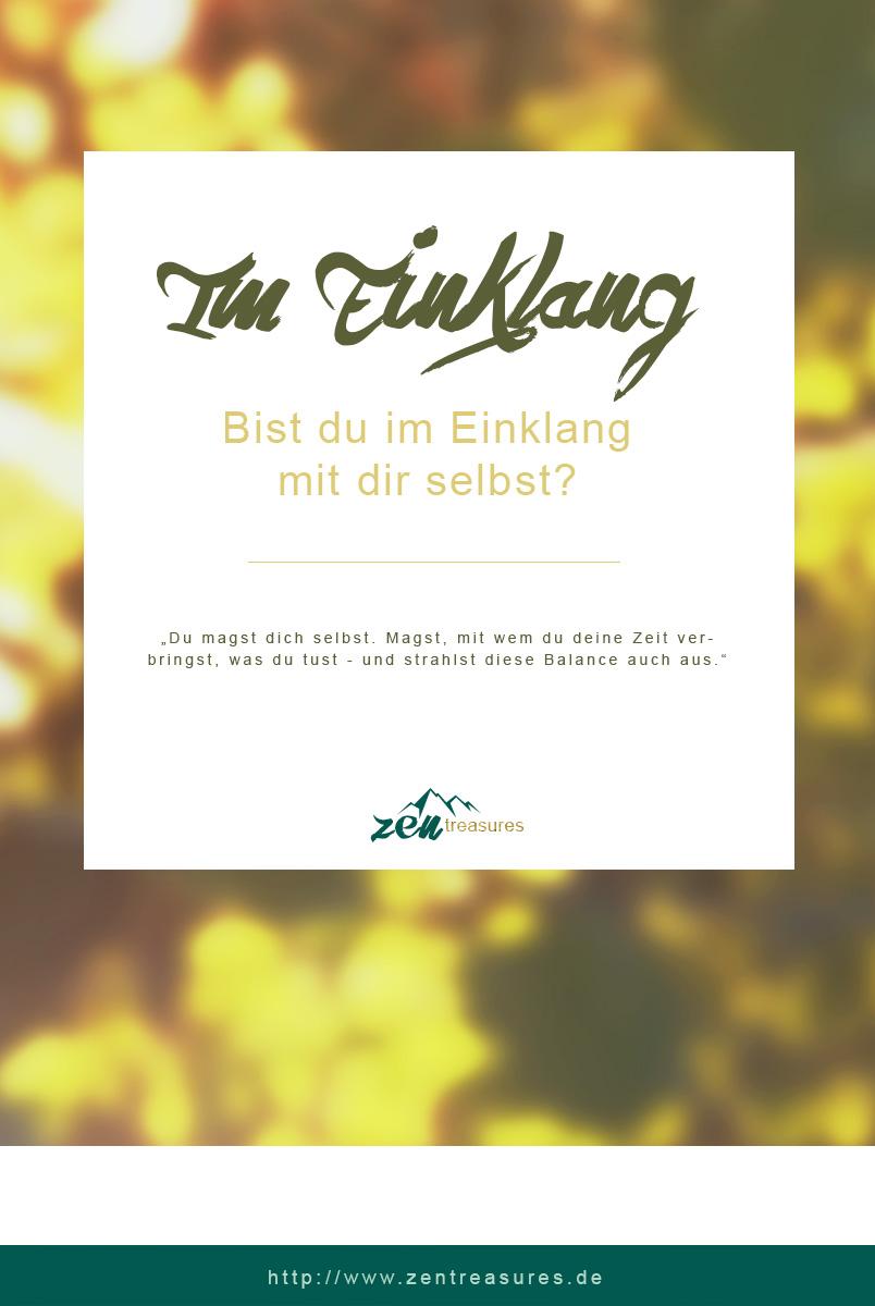 Teile dieses Bild gerne auf Pinterest! Im Einklang mit sich selbst sein - Blogparade. ZENtreasures.de