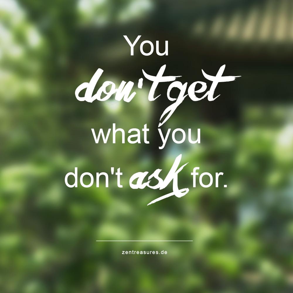 Einfach fragen - So kriegst du, was du willst