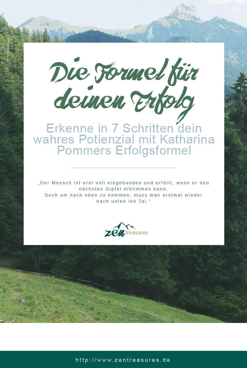 Mit der Erfolgsformel von Katharina Pommer erkennst du in 7 Schritten dein wahres Potienzial