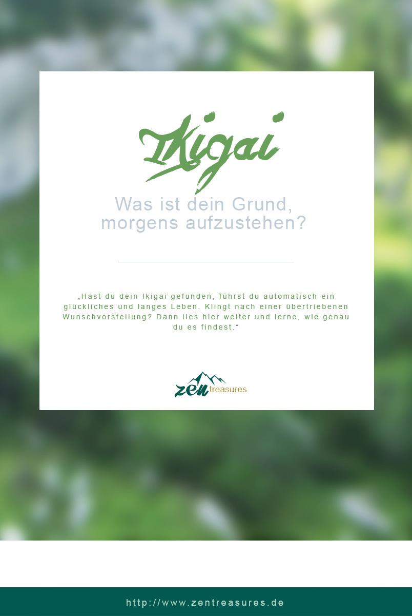Ikigai - Dein Grund, morgens aufzustehen. ZENtreasures.de