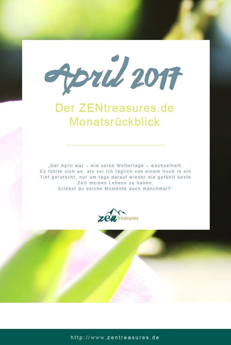 Monthly Recap April auf ZENtreasures.de. Mit einem Schreibtipp, der gold wert ist, einer Anti-Aufschieberitis-Taktik und jeder Menge Vorfreude