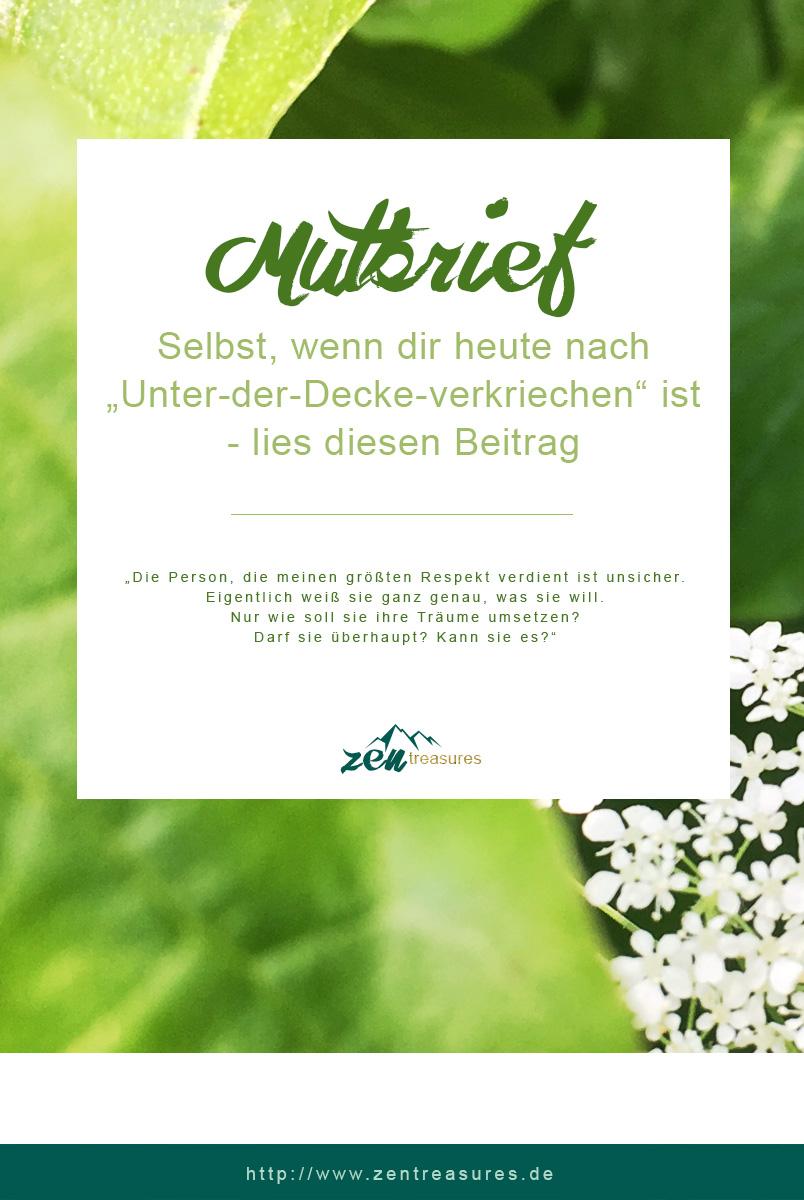 Mein Mutbrief an dich. Für die Tage, an denen du zweifelst. // ZENtreasures.de