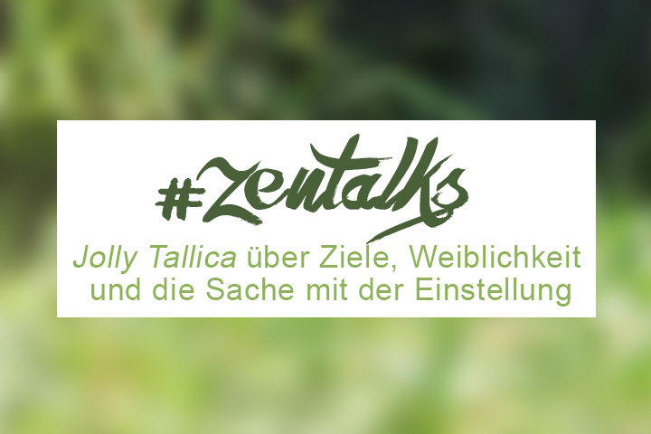 #ZENtalks 1: Interview mit Jolly von Jolly Tallica