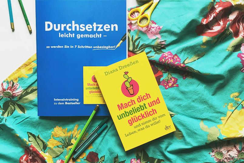 Mach dich unbeliebt und glücklich und nimm dir vom Leben, was du willst - Buch und Workbook von Diana Dreeßen
