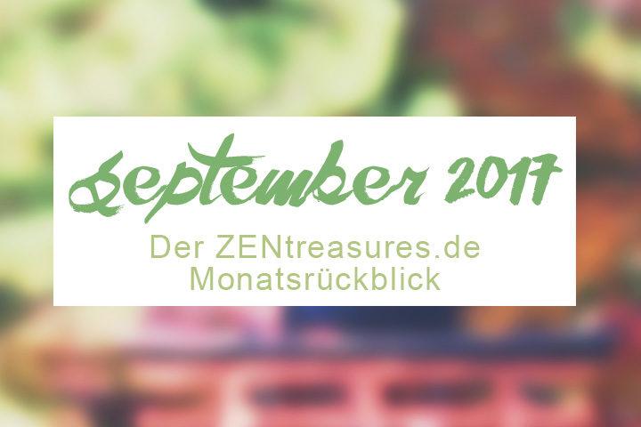 Monthly Recap September 2017: Mit Veränderungen umgehen