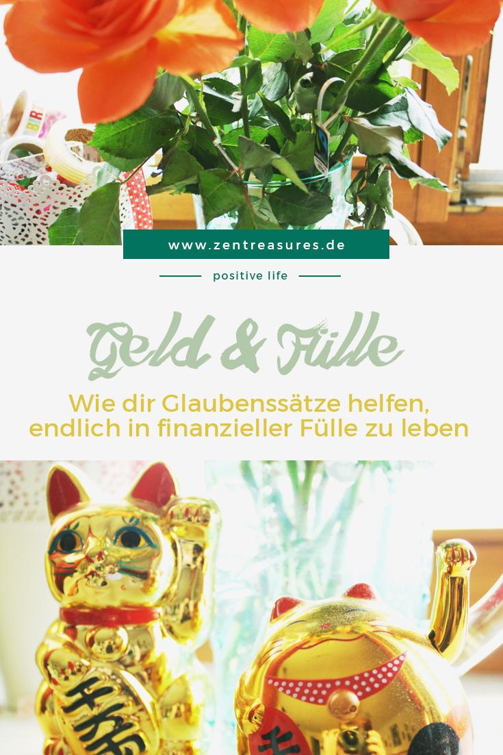 Geld: Wie dir Glaubenssätze helfen, endlich in finanzieller Fülle zu leben