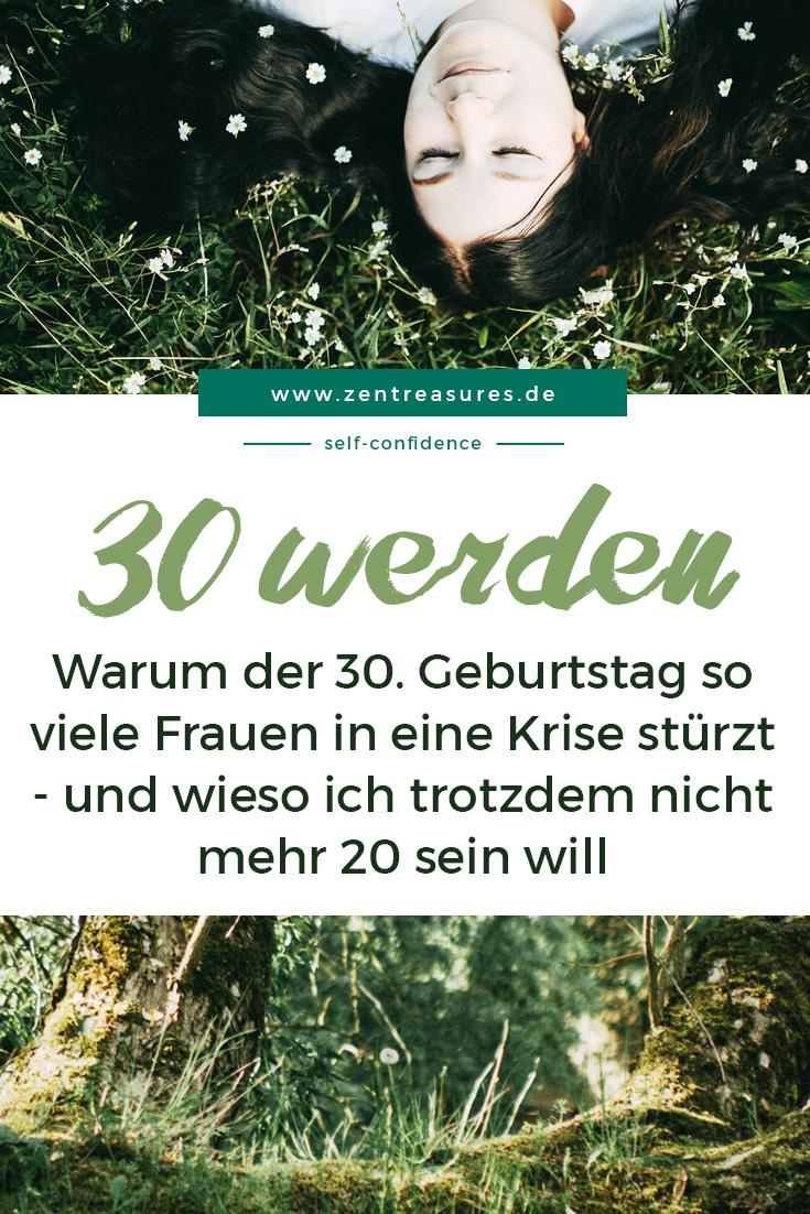 Wie es ist, als Frau 30 zu werden || zentreasures.de