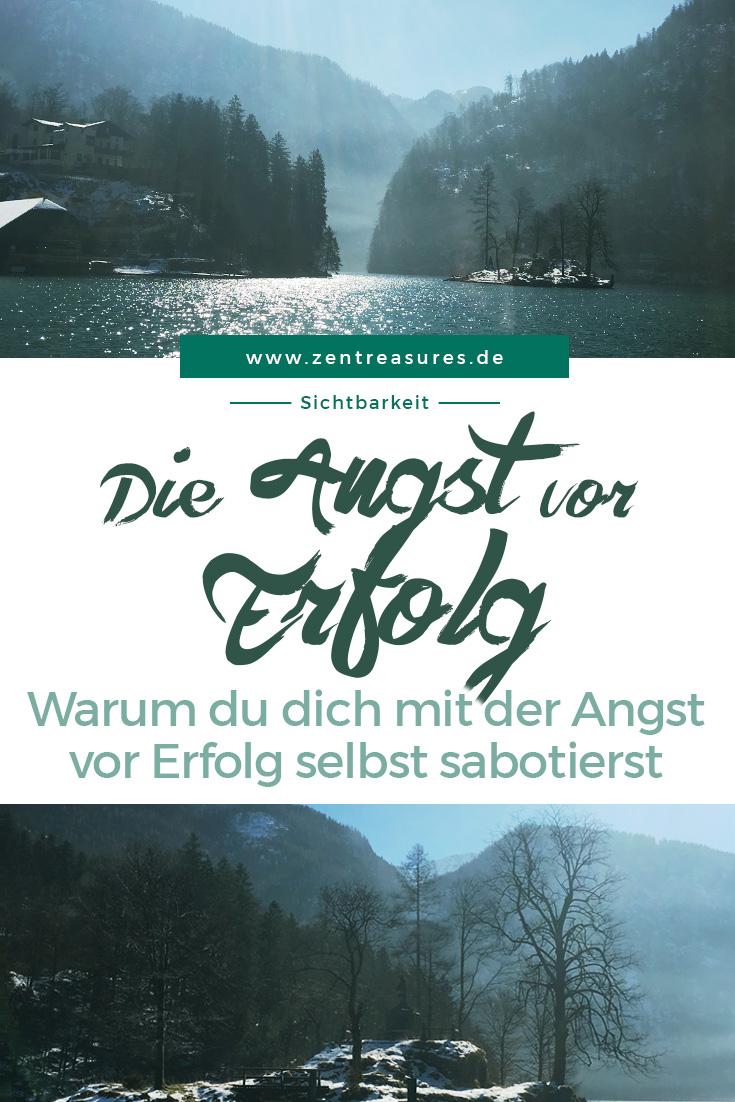 Warum du dich mit der Angst vor Erfolg selbst sabotierst || www.zentreasures.de
