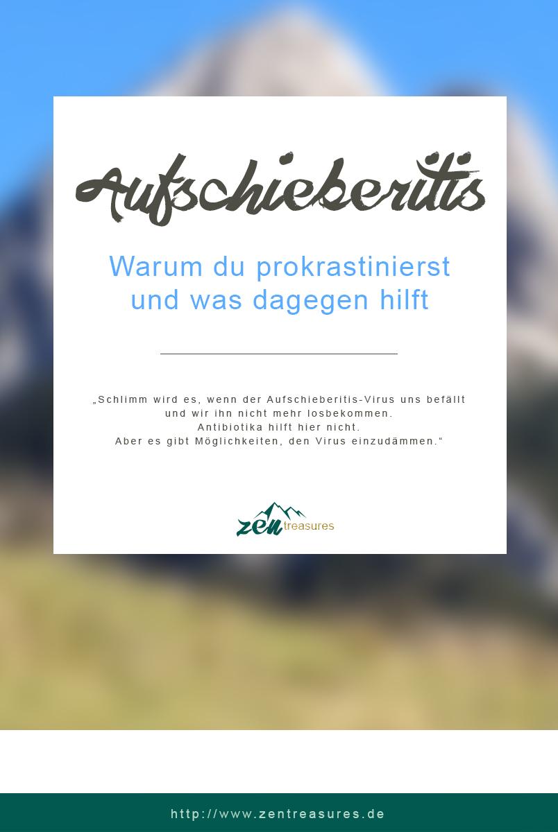 Aufschieberitis - Warum du prokrastinierst und was dagegen hilft.