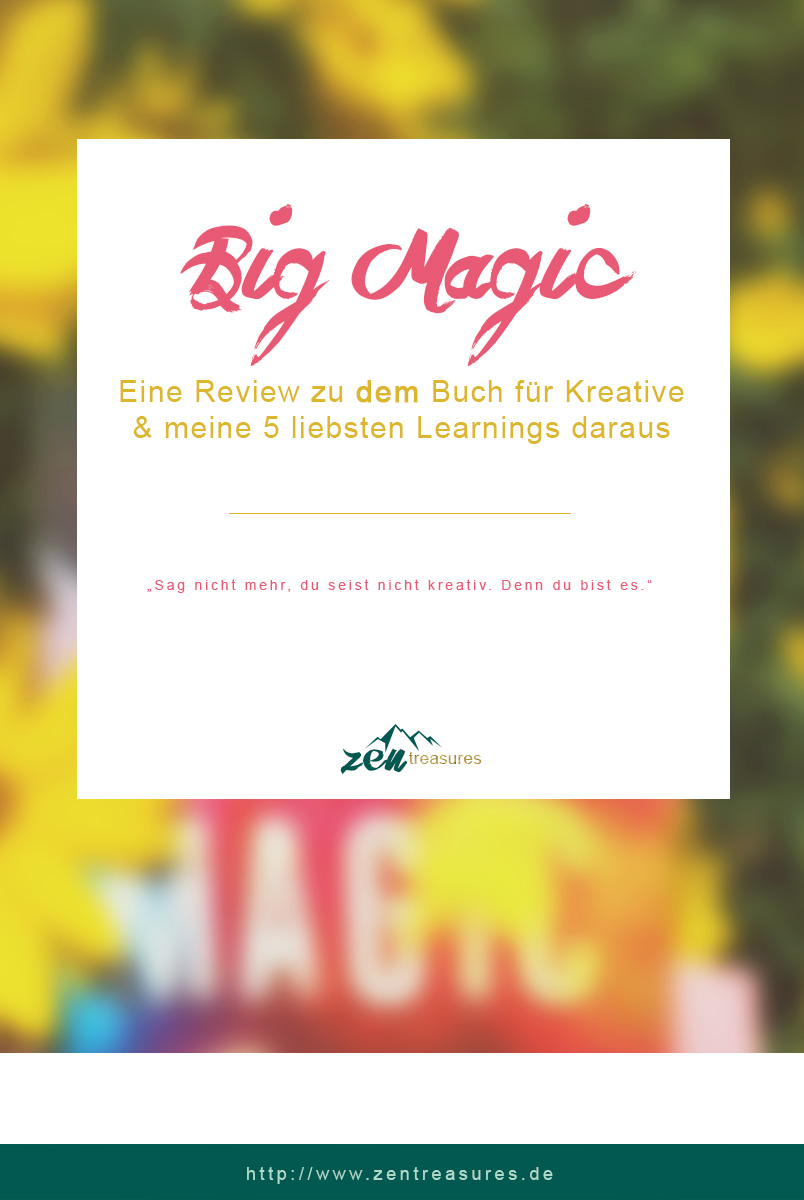 Big Magic von Elizabeth Gilbert - Buchreview