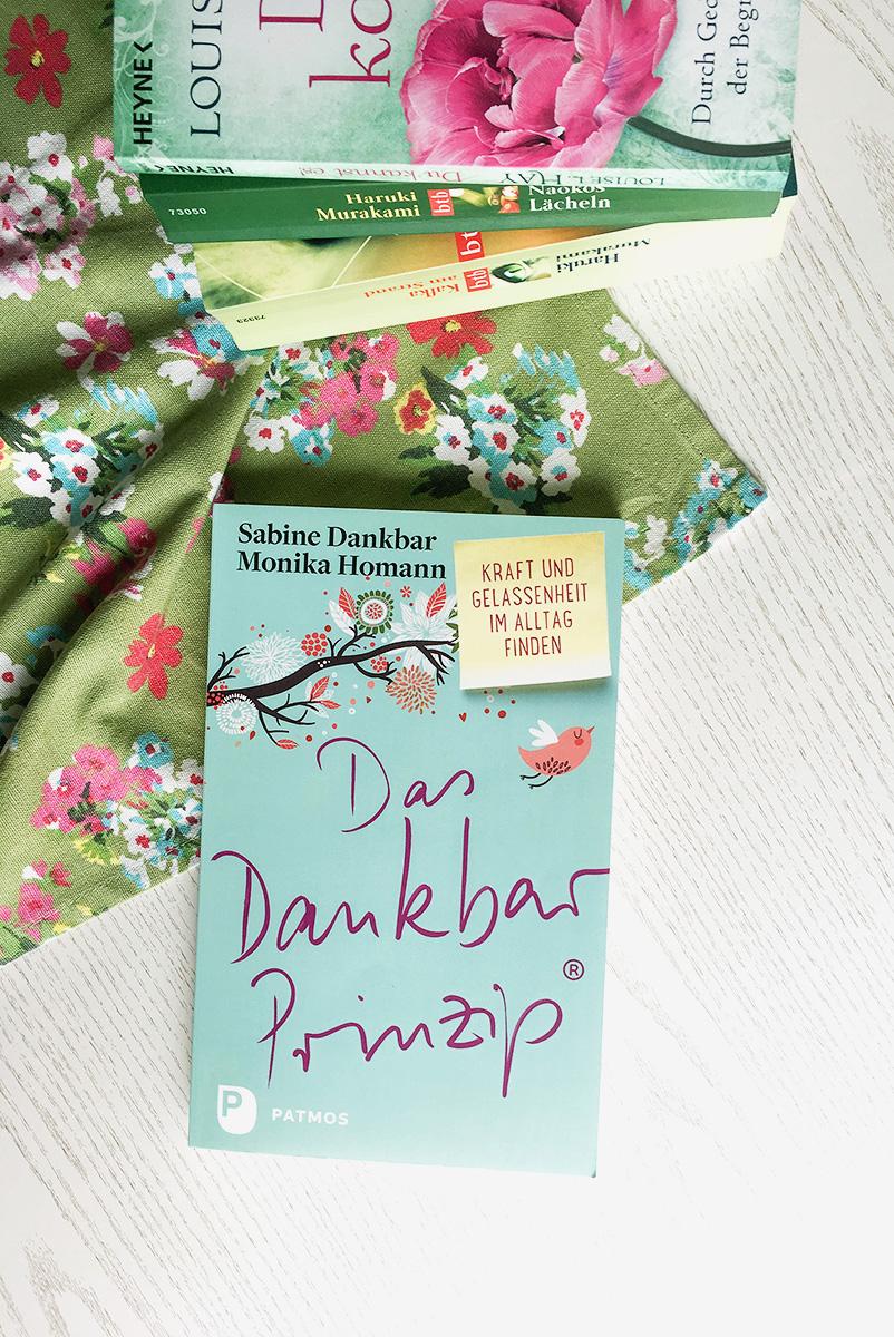 Dankbarkeit erlernen mit dem Buch Das Dankbar Prinzip von Sabine Dankbar und Monika Homann