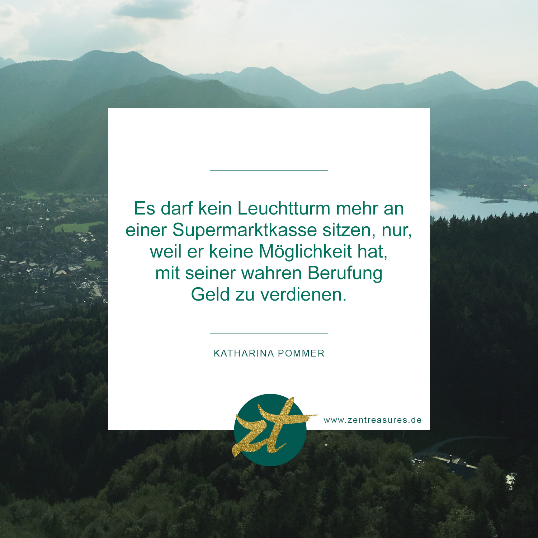 Du bist ein Leuchtturm. Trau dich, zu strahlen! (Zitat von Katharina Pommer für zentreasures.de)