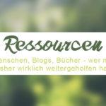 Was mir wirklich weitergeholfen hat: Meine Ressourcen-Liste- ZENtreasures.e