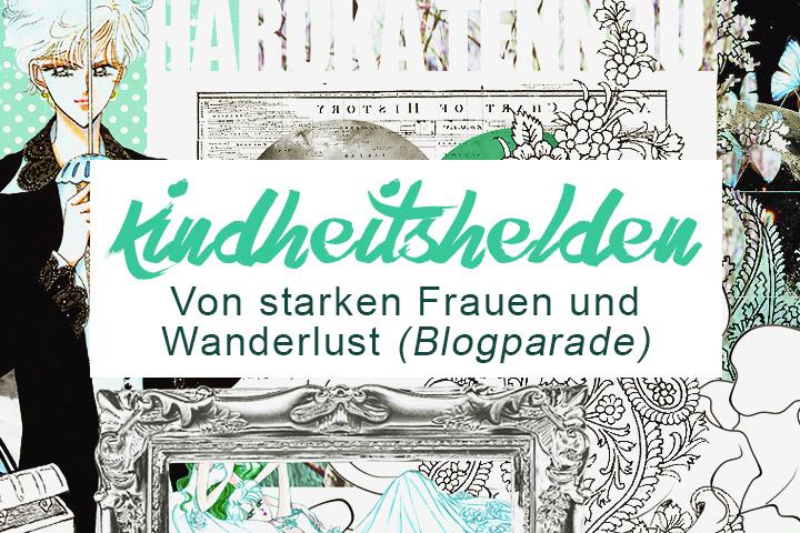 Blogparade: Meine Kindheitshelden