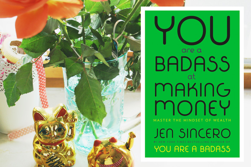 Jen Sincero - You are a badass at making money || zentreasures.de