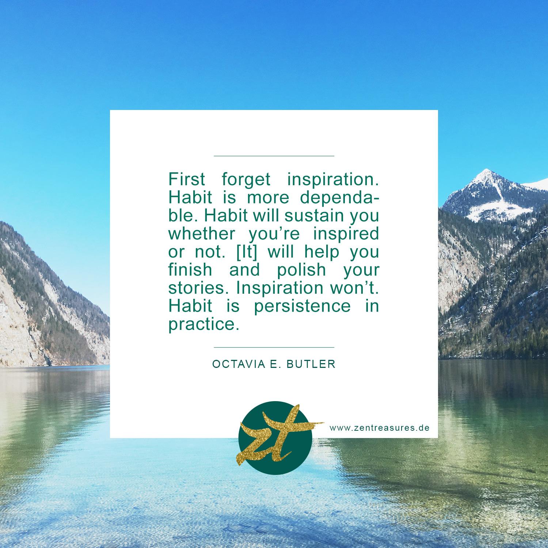 Zitat von Octavia E. Butler zum Gewohnheiten ändern und festigen
