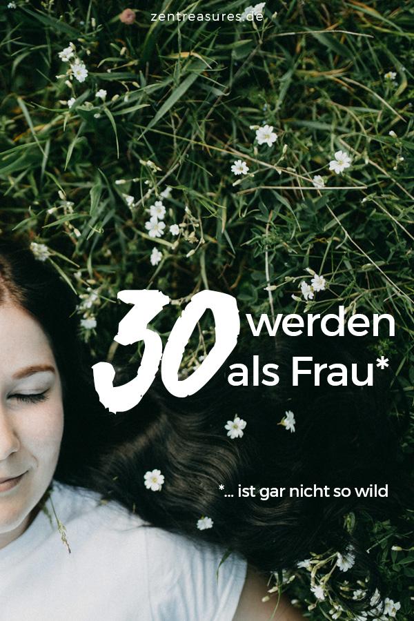 30 werden als Frau